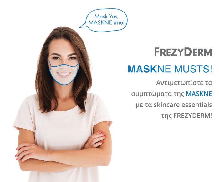 Αντιμετωπίστε τα συμπτώματα της MASKNE με τα skincare essentials της FREZYDERM!
