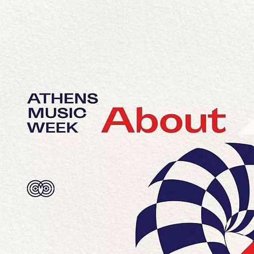 Athens Music Week: Ανακοίνωση Προγράμματος
